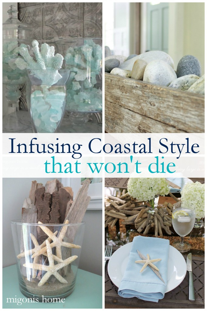 Coastal Style that won't die 1