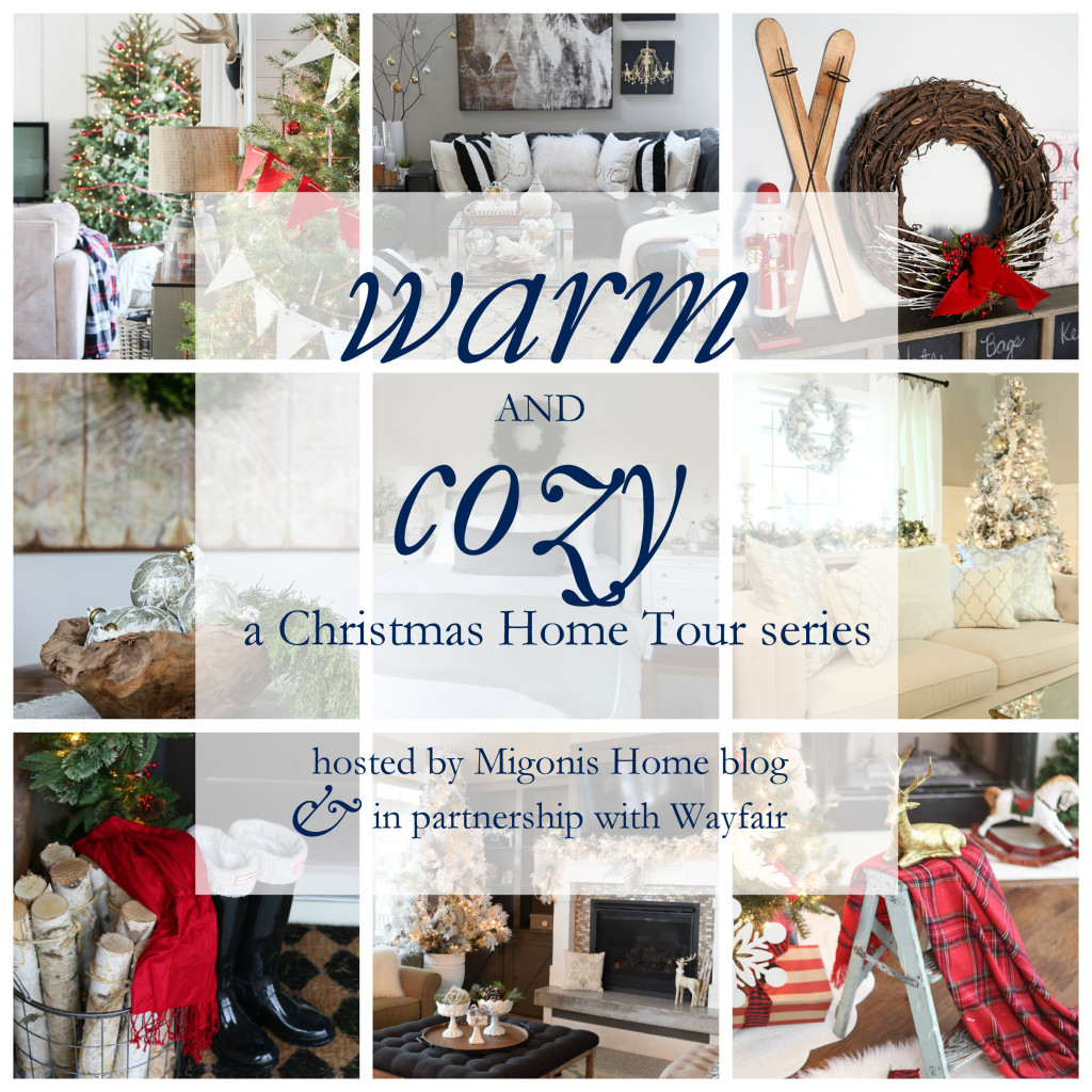 On The Warm Cozy Christmas Home Tour Hosted By Migonis Home Blog